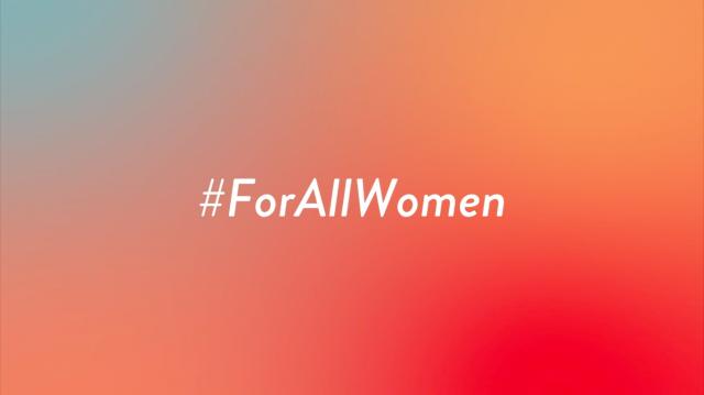 #ForAllWomen